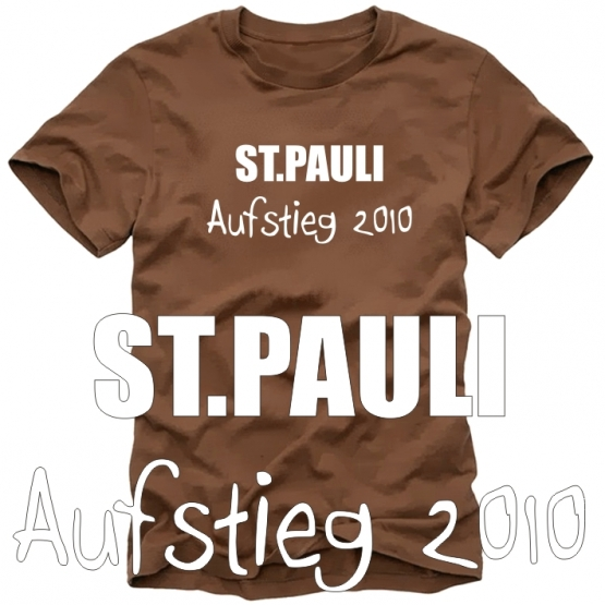 st pauli aufstieg 2010 t shirt braun coole fun t shirts. Black Bedroom Furniture Sets. Home Design Ideas