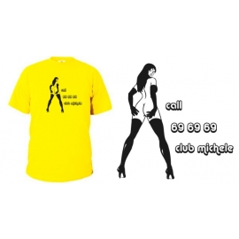 T-Shirt CLUB MICHELE call 69 69 69 T-Shirt