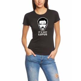 IT S NOT LUPUS DR. HOUSE GIRLY T-SHIRT